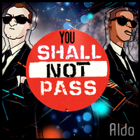 Aldo: You Shall Not Pass by JDR1989