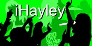 iHayley compilation by DavidtheDestroyer