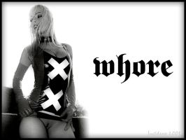 Whore by JustdavePhotos