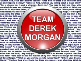 TEAM DEREK MORGAN by HuntressxTimeLady