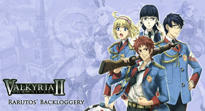 Valkyria Chronicles II Backlog by Rarutos