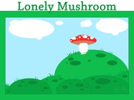 Lonely Mushroom by BlindedVisions