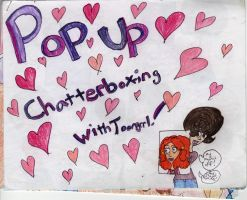 Pop Up Chatterboxing with Toongrrl by Toongrrl