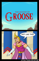 Legend of Groose by Lethalityrush