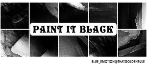 Paint It Black by blue-emotion