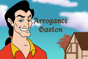 PRIDE: Arrogance -- Gaston by themollyb