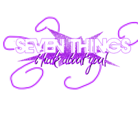 SEVEN THINGS - PNG TEXT by emmalinepotter
