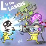 ALPHAMABET OF DANGEROUS - L is for LASERS by Cosmic-Brainfart