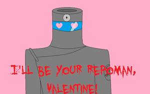 I'll Be Your Repoman, Valentine! by PKMNTrainerJeff
