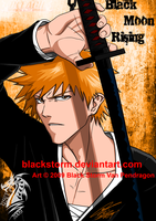 BLEACH: Black Moon Rising by blackstorm