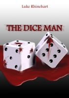 The Dice Man Cover by TheFullMetalArtist