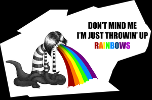 I'M THROWIN' UP RAINBOWS by heilei