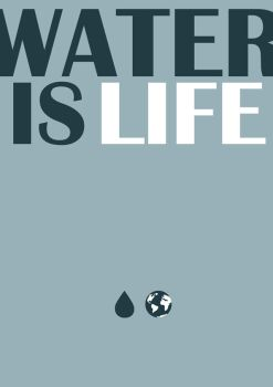 water is life by couve-flor