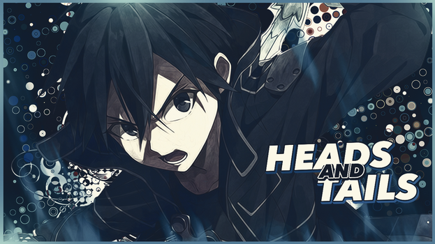 Thumbnail for Heads and Tails AMV by KaiichiiGFX