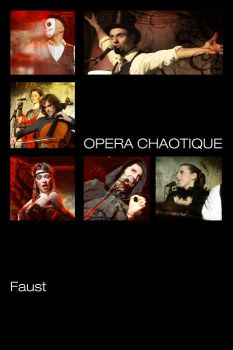 Opera Chaotique at Faust by TheSkyEtc