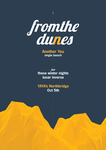 From The Dunes Gig Poster by robeec06