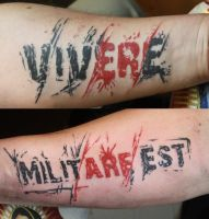 Vivere militare est by SimplyTattoo
