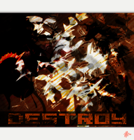 Destroy by hellfrequence66