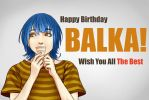HBD BALKA! by VenomSpreadOut