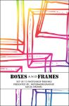 Boxes and Frames by nevermoregraphix