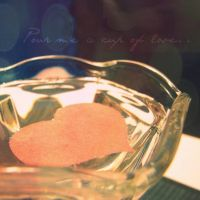 Pour Me A Cup Of Love.. by hugzeemelly