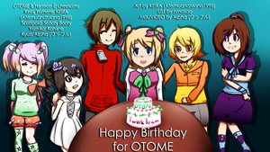 Happy Birthday for OTOME by hella-K