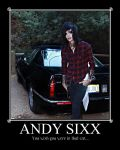Andy Sixx motivational poster2 by EmoNoelRocks