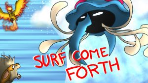 SURF COME FORTH by BatLover800