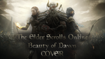 ESO - Beauty of Dawn - COVER [Read Desc] by xDark-Divine