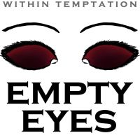 Within Temptation Empty Eyes Single Cover by LaZella