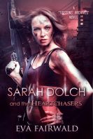 Sarah Dolch and the Heartchasers by CoraGraphics