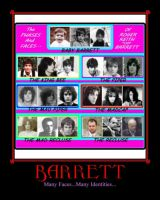 The Life Of Barrett - His Many Phases and Faces by SyddyGurl