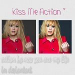 Kiss Me Action by NowYouAreMyLife