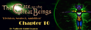 GTTGB - Division, Neglect, Ambition - Chapter 10 by JarODragon