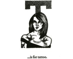 T is for Tattoo by scheherazade