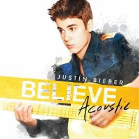 Pack de Musica: CD Believe Acoustic -Justin Bieber by MeeL-Swagger