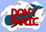 DON'T PANIC by PhaserRave