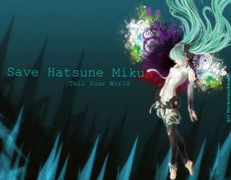 Miku Hatsune - Tell Your World by OneCry