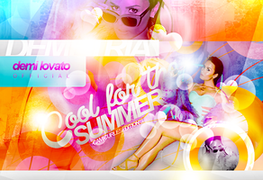 +EDICION: Cool for the Summer| Demi by CAMI-CURLES-EDITIONS