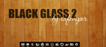 Black Glass 2 Theme for AWN. by rafeviper