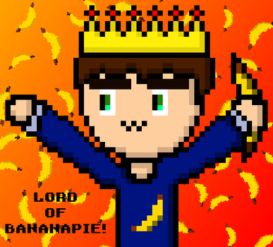 The Lord of Banapie: BananaPieLord by ToreTR