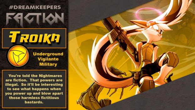 #Dreamkeepers Faction:  Troika by Dreamkeepers