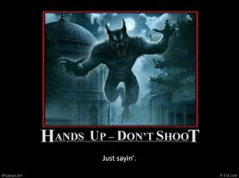 Hands Up - Don't Shoot #3 by PopeyeTheoB