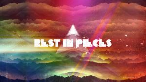 Rest in Pieces by brainlessinc