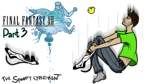 The Spoony Experiment FFXIII Part 3 Title Card by Shooter--Andy