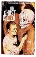 The Ghost Killer by RobertHack