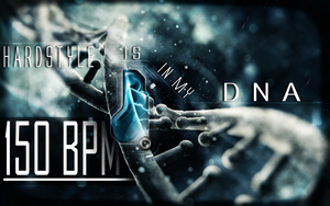 Hardstyle is in my DNA Wallpaper by H4rdc0r3Lover
