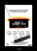 May I Help You Poster A by imaphotoguy