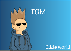 EddsWorld (Tom)_ by KidzMation