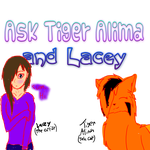 Ask Tiger Alima and Lacey by TigerAlima